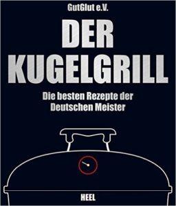 Kugelgrill Kochbuch